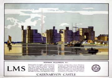 Caernarvon Castle, Wales. Vintage LMS Travel Poster by Norman Wilkinson